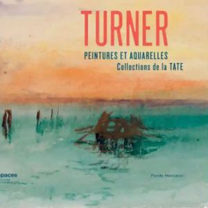 Visite Guidée De L'expo Turner Peintures Et Aquarelles De La Tate