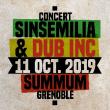 Concert DUB INC + SINSEMILIA à Grenoble @ SUMMUM - ALPEXPO - Billets & Places
