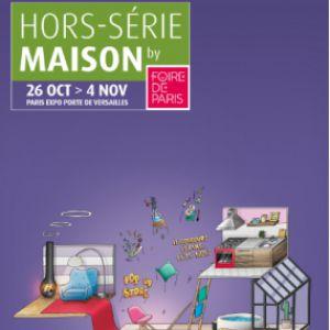 Hors Série Maison by Foire de Paris @ Parc des Expositions Porte de Versailles - PARIS