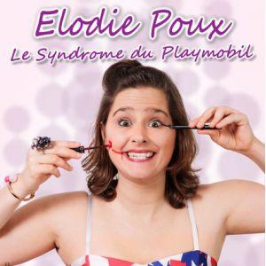 Elodie POUX - Le Syndrome du Playmobil @ AUDITORIUM DU CASINO DES PALMIERS - HYERES