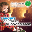 Concert JUST IN LIVE : CONTRE LA MUCOVISIDOSE