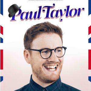 Paul Taylor Dans So British Ou Presque