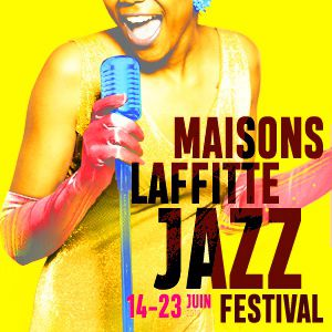Maisons-Laffitte Jazz Festival - Pass 2E Week-End