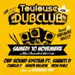 Concert TOULOUSE DUB CLUB #28 à RAMONVILLE @ LE BIKINI - Billets & Places
