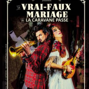 Le Vrai-Faux Mariage de La Caravane Passe @ Cabaret Sauvage - Paris