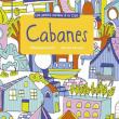 Cabanes - un cahier d'activités, à partir de 4 ans