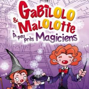 Gabilolo et Malolotte à peu près magiciens @ Théâtre de Jeanne - NANTES