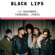 Concert BLACK LIPS + MNNQNS à Paris @ Le Trabendo - Billets & Places