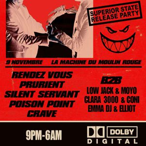 SILENT SERVANT, LOW JACK & MOYO, CLARA 3000 & CONI, EMMA DJ & ELL @ La Machine du Moulin Rouge - Paris