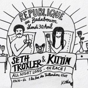République : Seth Troxler & Miss Kittin @ Badaboum - PARIS
