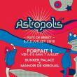 Affiche Astropolis 2018 - forfait 1 / bunker palace + keroual