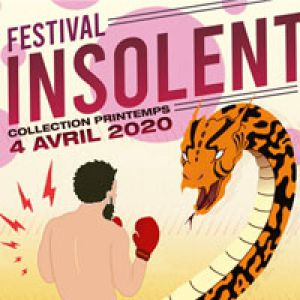 "Festival Insolent ""Collection Printemps"" 2020"