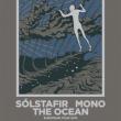 Concert SOLSTAFIR + MONO + THE OCEAN à Paris @ Le Trabendo - Billets & Places