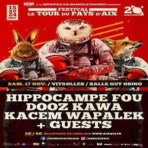 Hippocampe Fou x Dooz Kawa x K. Wapalek @ Salle Guy Obino - VITROLLES