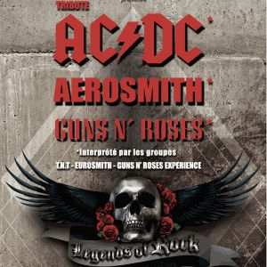 LEGENDS OF ROCK (AC/DC, Guns, Aerosmith) @ Palais des Congrès - MONTÉLIMAR