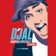 D'JAL DANS NOUVEAU SPECTACLE à BESANCON @ Petit Kursaal - Billets & Places