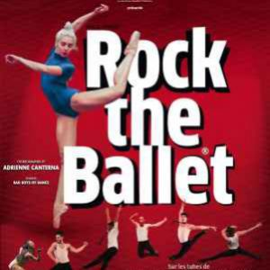 ROCK THE BALLET @ LE SILO - MARSEILLE