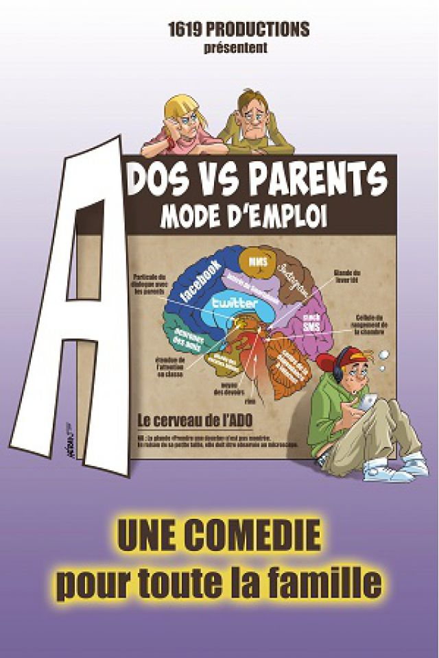 ADOS  VS PARENTS : MODE D'EMPLOI @ APOLLO THEATRE - PARIS