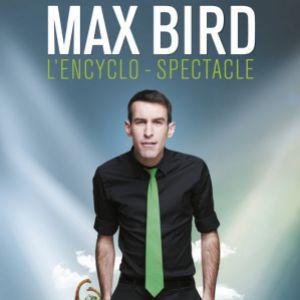 MAX BIRD @ SALLE JEAN BART - LE KURSAAL - DUNKERQUE