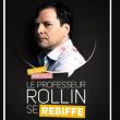 Spectacle LE PROFESSEUR ROLLIN SE REBIFFE à BESANCON @ Petit Kursaal - Billets & Places