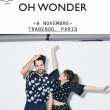 Concert OH WONDER + JAYMES YOUNG à Paris @ Le Trabendo - Billets & Places