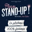 Spectacle PLEASE STAND UP  à NANTES @ THEATRE 100 NOMS  - Billets & Places