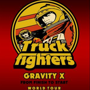 Truckfighters + Swan Valley Heights