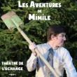Spectacle Les Aventures de Mimile