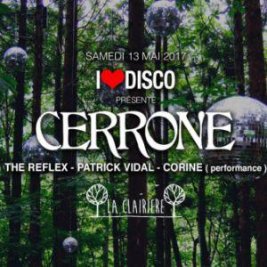 Soirée I LOVE DISCO feat CERRONE, THE REFLEX, PATRICK VIDAL & CORINE à PARIS @ LA CLAIRIÈRE - Billets & Places