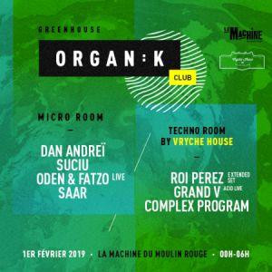 Organïk Club : Greenhouse