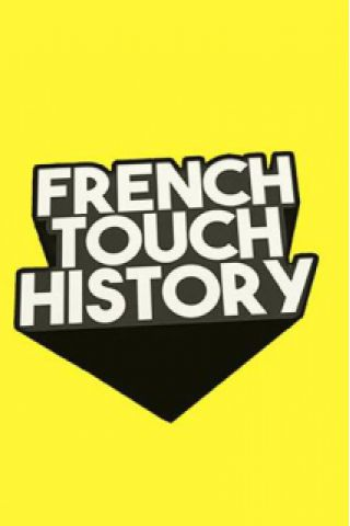 Billets French Touch History - Wanderlust