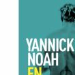 Concert YANNICK NOAH à LA WANTZENAU @ LE FIL D'EAU - Billets & Places