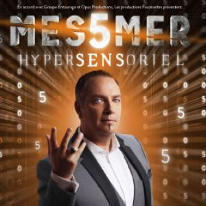 MESSMER - HYPERSENSORIEL @ Le Vinci - Auditorium François 1er - Tours