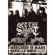 Concert GET THE SHOT + BRUTALITY WILL PREVAIL + WOLFPACK à PARIS @ Gibus Live - Billets & Places