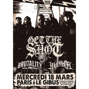 Get The Shot + Brutality Will Prevail + Wolfpack
