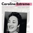 Spectacle CAROLINE ESTREMO