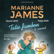 Spectacle Marianne JAMES