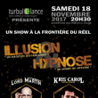 Spectacle Soirée Illusion & Hypnose, un show à la frontière du réel !
