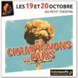 Théâtre LES CHAMPIGNONS DE PARIS