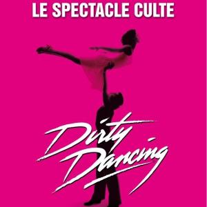 DIRTY DANCING @ Zénith de Dijon - Dijon