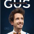 Spectacle GUS  à AIX LES BAINS @ CENTRE CULTUREL ET DES CONGRES - Billets & Places
