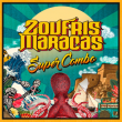 Concert Sete invite Zoufris Maracas Super Combo