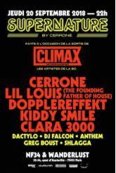 Soirée SUPERNATURE x CLIMAX - Cerrone, Lil Louis, Kiddy Smile...