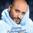 Spectacle JEROME COMMANDEUR