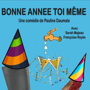 BONNE ANNÉE TOI MÊME @ LA BOITE À RIRE - PERPIGNAN