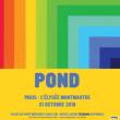 Concert POND à PARIS @ ELYSEE MONTMARTRE PARIS - Billets & Places