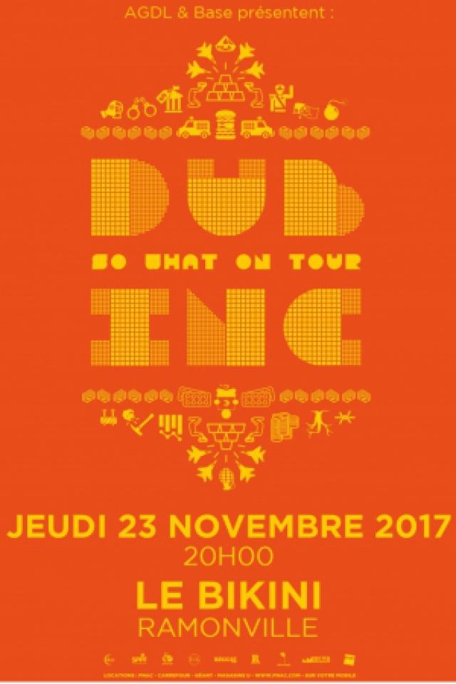 DUB INC @ LE BIKINI - RAMONVILLE