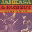 Concert JAHKASA & KOM ZOT : INI ANOU TOUR 2019 à Villeurbanne @ TRANSBORDEUR - Billets & Places