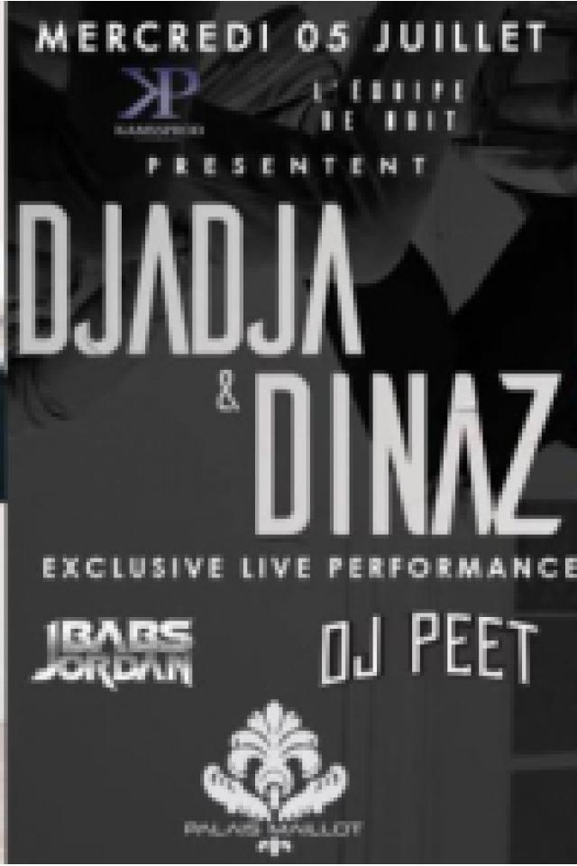 DJADJA & DINAZ LIVE PERFORMANCE @ Le Palais Maillot - Paris