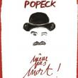 """Spectacle POPECK - """"Même pas mort"""""""